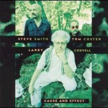 Larry Coryell & Tom Coster & Steve Smith