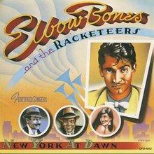 Elbow Bones & The Racketeers