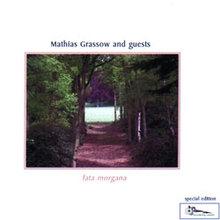 Mathias Grassow & Guests