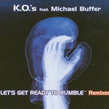 K.O.¥s Feat. Michael Buffer