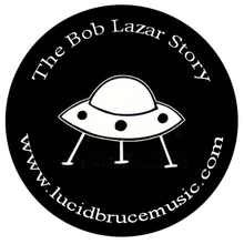 The Bob Lazar Story