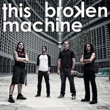This Broken Machine
