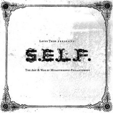 Lotus Tribe Presents: S.E.L.F.