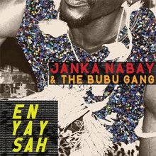 Janka Nabay & The Bubu Gang