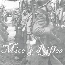 Mice And Rifles