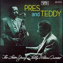 Lester Young & Teddy Wilson Quartet