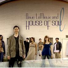 Dave LeMieux & House Of Soul