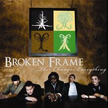 Broken Frame