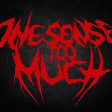 One Sense Too Much
