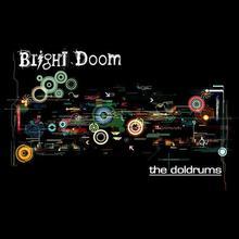 Bright Doom