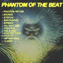 PHANTOM OF THE BEAT