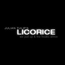 Julian Tulip's Licorice