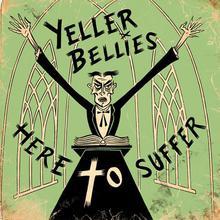 Yeller Bellies